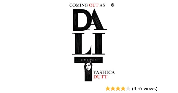 Coming Out as Dalit: A Memoir