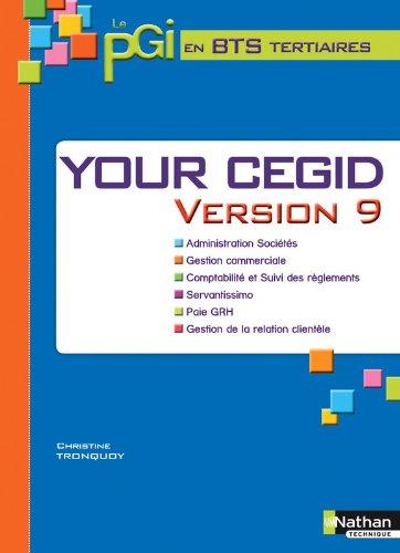 Your Cegid Version 9 BTS Tertiaires 1re et 2e années
