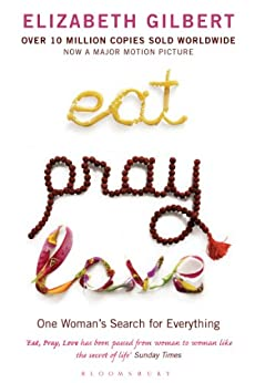 Eat Pray Love par [Gilbert, Elizabeth]