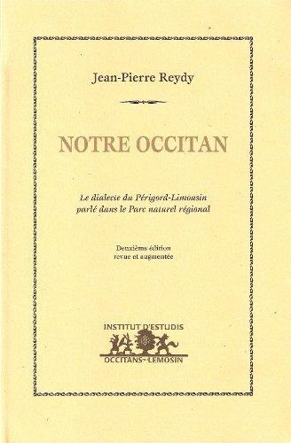 Télécharger Notre Occitan Le Dialecte Du Périgord Limousin Parle