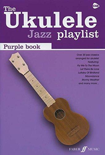 The Ukulele Jazz Playlist: Purple Book: (Ukulele Chord Songbook) (Csb)