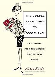 The gospel according to Coco Chanel by Karen (2009-09-30)