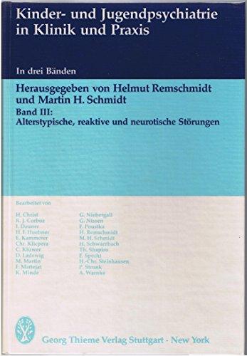 Bd.3 : Alterstypische, reaktive und neurotische Störungen