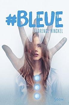 #Bleue (SOON t. 20)