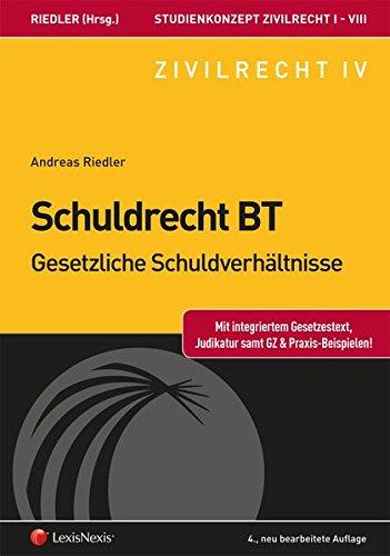 Studienkonzept Zivilrecht / Studienkonzept Zivilrecht IV - Schuldrecht Besonderer Teil - Gesetzliche Schuldverhältnisse (Lehrbuch)
