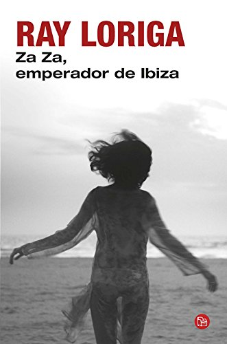 Za Za, emperador de Ibiza (NARRATIVA)