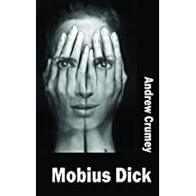 Mobius Dick (Dedalus Original Fiction in Paperback) by Crumey, Andrew (2015) Paperback