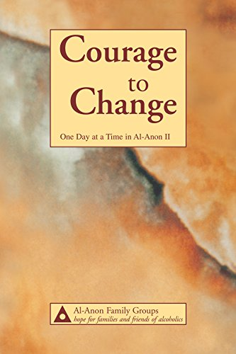 Courage to Change-One Day at a Time in Al‑Anon II (English Edition)