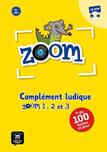 Zoom 1, 2 et 3. Complément ludique (Fle- Texto Frances) por Gwendoline Le Ray