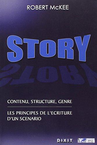 Story : contenu, structure, genre , Les principes de l'criture d'un scnario