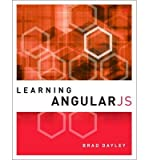 By Dayley, Brad ( Author ) [ Learning Angularjs By Dec-2014 Paperback