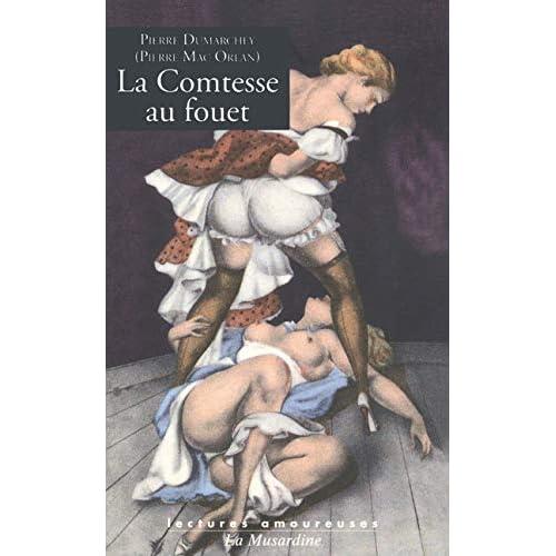 Comtesse au Fouet (la)