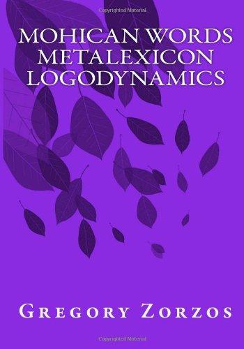 Mohican Words Metalexicon Logodynamics