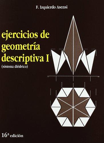 Ejercicios De Geometría Descriptiva I. Sistema Diédrico