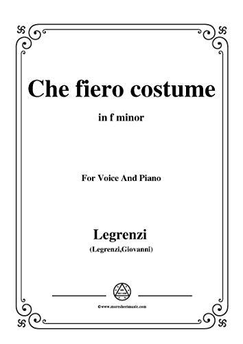 Che Fiero Costume Giovanni Legrenzi - Legrenzi-Che fiero costume,from'Eteocle e Polinice',in f
