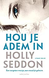 Hou je adem in (Dutch Edition)