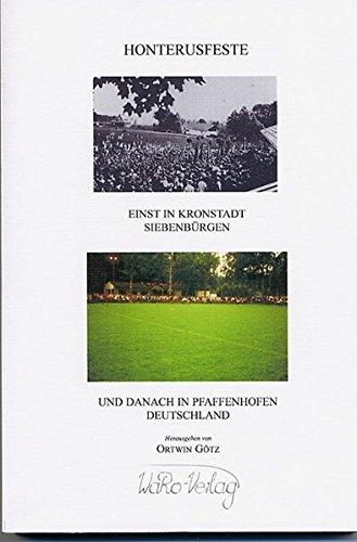 Honterusfeste in Kronstadt und Pfaffenhofen