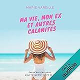 Ma vie, mon ex et autres calamités - 12,95 €