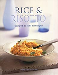 Rice & Risotto by Christine Ingram (2010-08-06)
