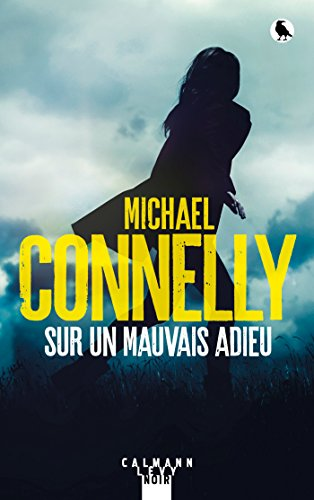 Sur un mauvais adieu (Harry Bosch t. 22) par Michael Connelly