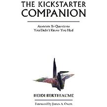 Kickstarter Companion by Heidi Berthiaume (2014-06-25)
