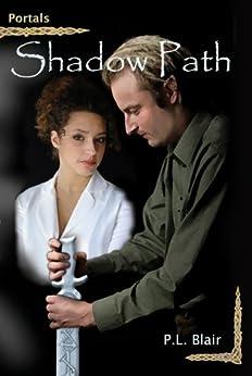 Shadow Path (Portals Book 1) (English Edition) di [Blair, P.L.]