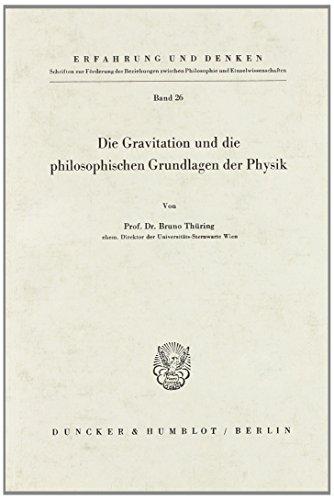 Die Gravitation und die philosophischen Grundlagen der Physik par Bruno ThÃŒring