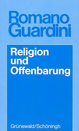 Religion und Offenbarung (Romano Guardini Werke)
