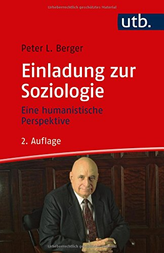 Einladung zur Soziologie: Eine humanistische Perspektive