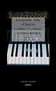 ¡Adiós, Cordera! y otros cuentos par Leopoldo Alas «Clarín»