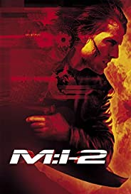 M I 2: Mission Impossible 2 Screenplay (English Edition)
