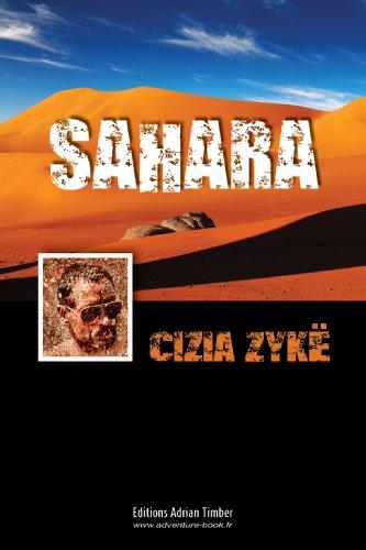 SAHARA: Les Aventures de Cizia ZYKE