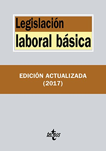 Legislación laboral básica (Derecho - Biblioteca De Textos Legales)