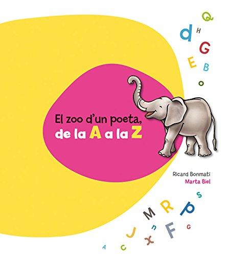 el-zoo-dun-poeta-de-la-a-a-la-z-abecedaris
