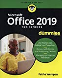 Office 2019 For Seniors For Dummies (For Dummies (Computer/Tech))