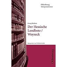 Oldenbourg Interpretationen: Der Hessische Landbote / Woyzeck: Band 6