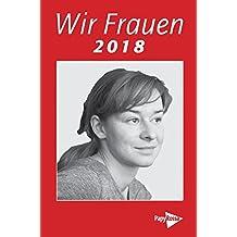 Wir Frauen 2018: Taschenkalender