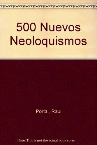 500 Nuevos Neoloquismos