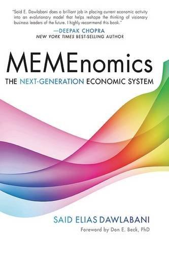 Memenomics: The Next-generation Economic System par Said Dawlabani