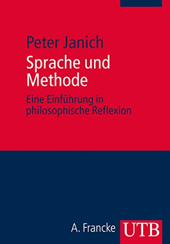 Sprache und Methode: Eine Einführung in philosophische Reflexion