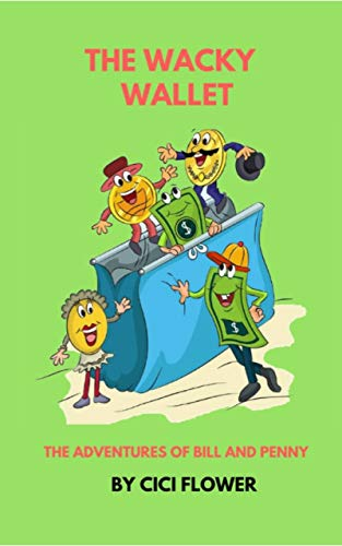 Bill Wallet (The Wacky Wallet: The Adventures of Bill and Penny (English Edition))