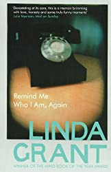 Remind Me Who I Am, Again by Linda Grant (2011-05-01)