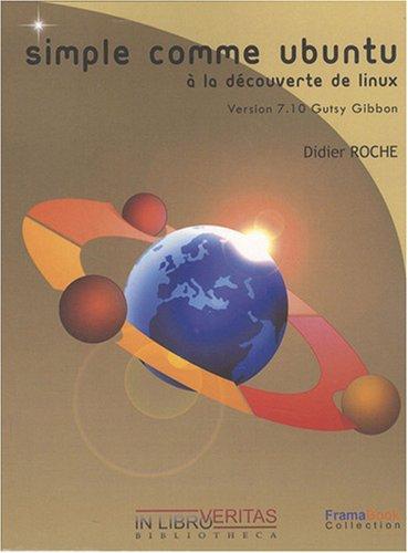 Simple comme Ubuntu 7.10 : A la découverte de Linux
