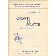 Partitions classique BILLAUDOT MIGNION RENE - ANDANTE ET GAVOTTE - SAXOPHONE SI B ET PIANO Saxophone
