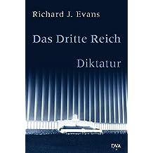 Das Dritte Reich. Diktatur: Band II/1 und 2