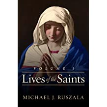Lives of the Saints: Volume I: (January - March)  (English Edition)