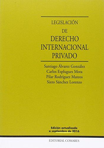 LEGISLACIÓN DE DERECHO INTERNACIONAL PRIVADO - EDICIÓN ACTUALIZADA