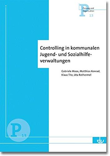 controlling-in-kommunalen-jugend-und-sozialhilfeverwaltungen-p-13-ausbaustand-und-perspektiven
