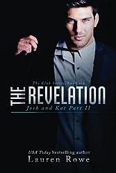 The Revelation: Josh and Kat Part II (The Club Series) (Volume 6) by Lauren Rowe (2016-01-04)