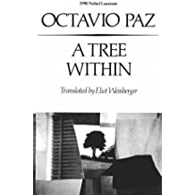 A Tree within (New Directions Paperbook) by Octavio Paz (1988-12-21)